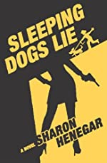 Sleeping Dogs Lie by Sharon Henegar