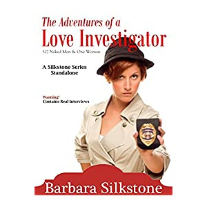 The Adventures of a Love Investigator, 527 Naked Men & One Woman