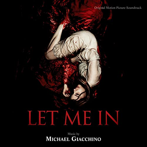 LET ME IN SOUNDTRACK MICHAEL GIACCHINO