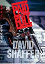 Paid in Full by David Shaffer