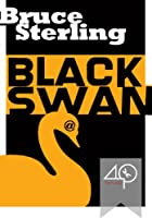 REVIEW: Black Swan by Bruce Sterling