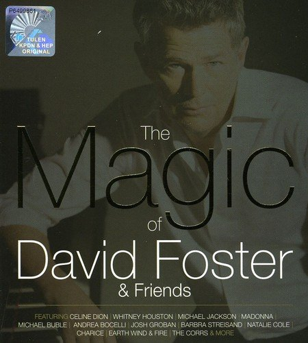 The Magic of David Foster & Friends