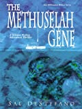 Free Kindle Book : The Methuselah Gene: A Science Fiction Adventure Thriller (New Millenium Writers Series)