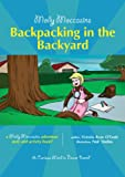 24 Molly Moccasins Adventure Story and Activity Books: Backpacking in the Backyard
