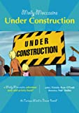 27 Molly Moccasins Adventure Story and Activity Books:  Under Construction