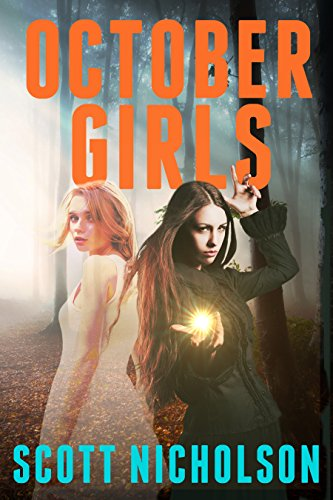 October Girls by Scott Nicholson