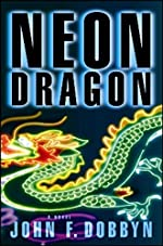 Neon Dragon by John F. Dobbyn