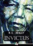 Invictus (1888) (Poem) written by William Ernest Henley