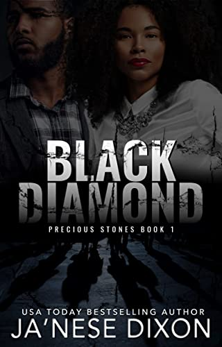 Black Diamond by Ja'Nese Dixon