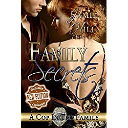 Family Secrets (A Cop in the Family)