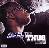 Tha Thug Show