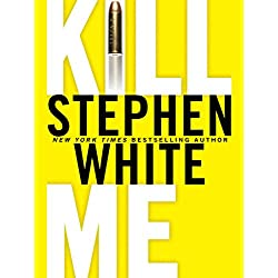 Kill Me (Dr. Alan Gregory Novels Book 14)