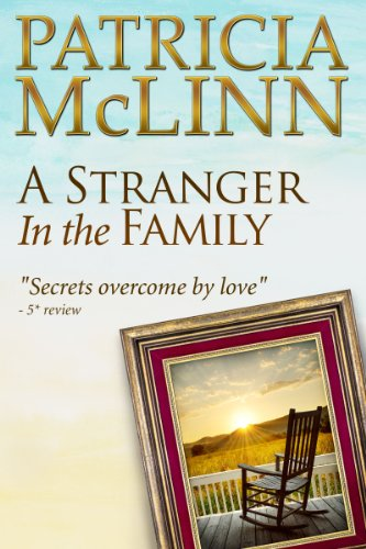 A Stranger in the Family (Book 1, Bardville, Wyoming Trilogy) by Patricia McLinn