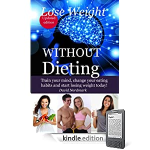 Lose Weight WITHOUT Dieting