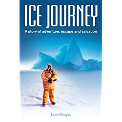 Ice Journey: A Story of Adventure, Escape and Salvation