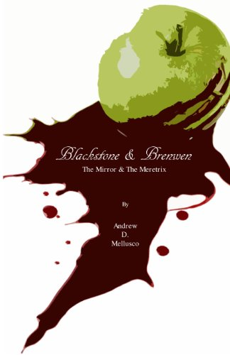 Blackstone & Brenwen: The Mirror & The Meretrix