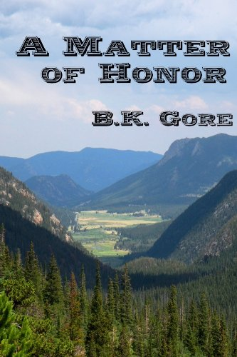 A Matter of Honor  - Brian Gore