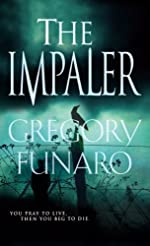 The Impaler by Gregory Funaro
