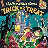 The Berenstain Bears Trick or Treat (First Time Books(R))