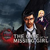 Download and Buy Little Noir Stories: The Case of the Missing Girl