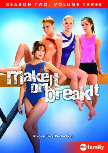 Make It Or Break It: Season One, Volume Three DVD