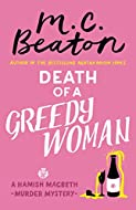 Book Cover: Death of a Greedy Woman by M C Beaton