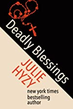 Deadly Blessings by Julie Hyzy
