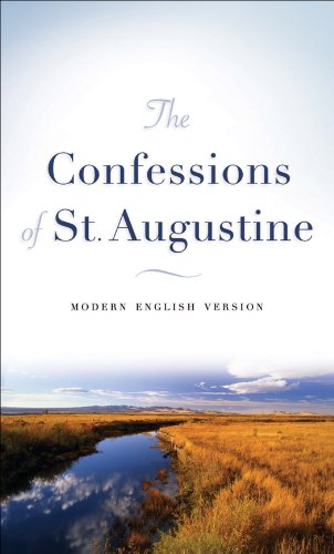 The Confessions of St. Augustine (Modern English Version)