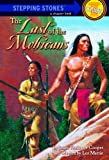 The Last of the Mohicans (A Stepping Stone Book(TM))