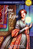 Jane Eyre (Stepping Stones: Classic) (A Stepping Stone Book(TM))