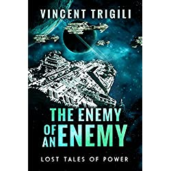 The Enemy of an Enemy (Lost Tales of Power Book 1)