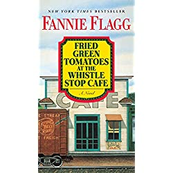 the first and most basic form of love in fried green tomatoes at the whistle stop cafe by frannie fl