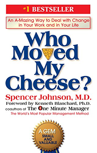 Spencer, Johnson Who Moved my Cheese? 4