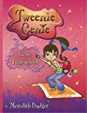 Tweenie Genie: Genie High School