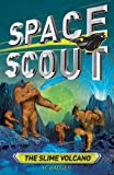 Space Scout: The Slime Volcano