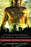 Cassandra Clare: The Mortal Instrument Series (Mortal Instruments)