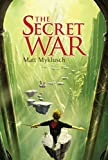 The Secret War (A Jack Blank Adventure Book 2)