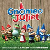 Gnomeo & Juliet Soundtrack (Album) by Elton John and Various Artists