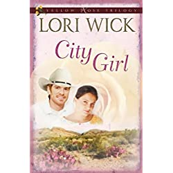 City Girl (Yellow Rose Trilogy Book 3)