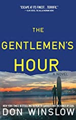 The Gentleman's Hour by Don Winslow