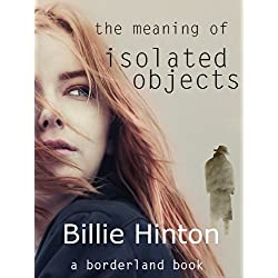 The Meaning of Isolated Objects