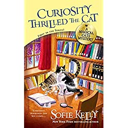 Curiosity Thrilled the Cat (A Magical Cats Mystery Book 1)