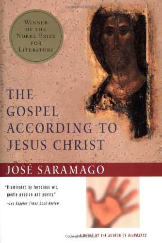 The Gospel According to Jesus Christ, by Saramago, J.