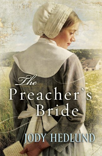 Preacher's Bride, The (Hearts of Faith Book #1) by Jody Hedlund