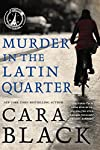 Murder in the Latin Quarter by Cara Black