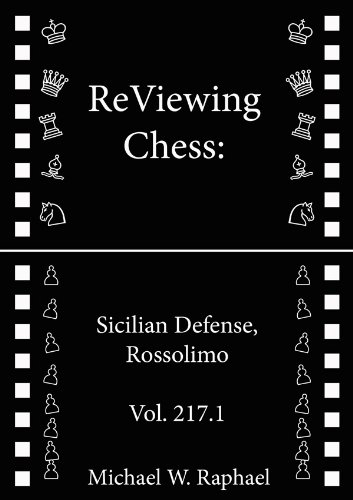 ReViewing Chess: Sicilian, Rossolimo, Vol. 217.1 (ReViewing Chess: Openings) -- Michael W. Raphael -- Michael W. Raphael
