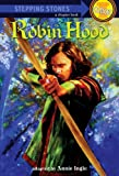 Robin Hood (A Stepping Stone Book(TM))
