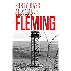 Forty Days at Kamas (Kamas Trilogy Book 1)