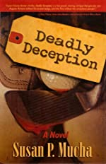 Deadly Deception by Susan P. Mucha