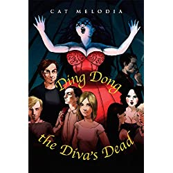 Ding Dong the Diva's Dead